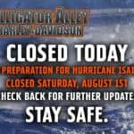 Due to Hurricane Isaias, Alligator Alley will be closed August 1st