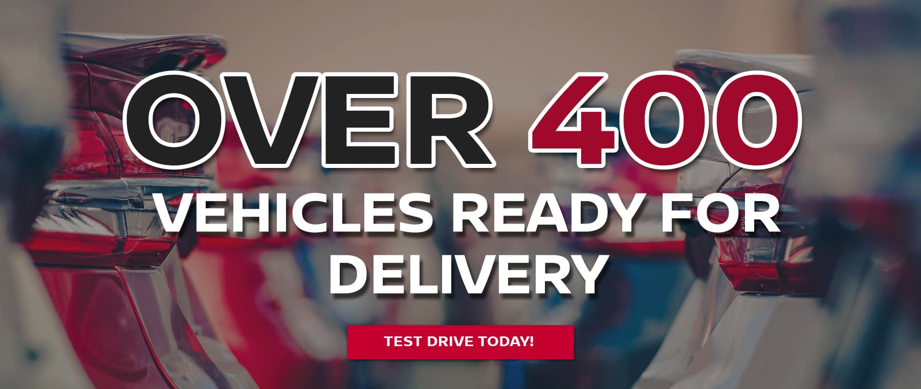 over 400 vehicles available