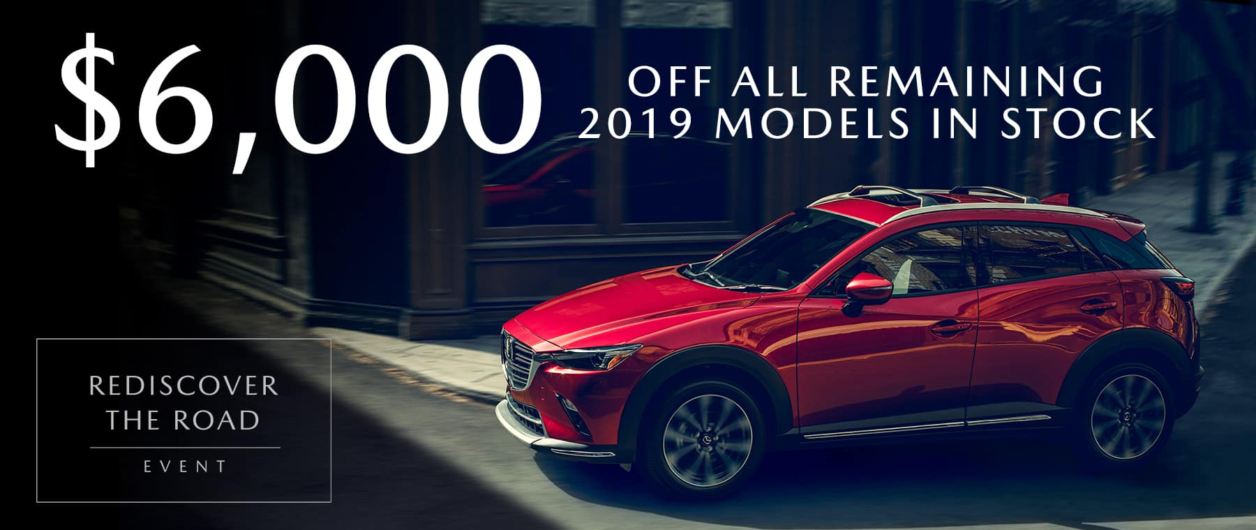 $6k Off remaining 2019 models in stock