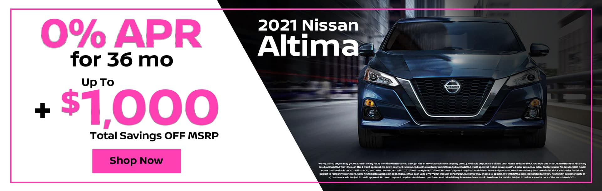 2021 Nissan Altima: 0% APR for mo + $1,000 OFF MSRP