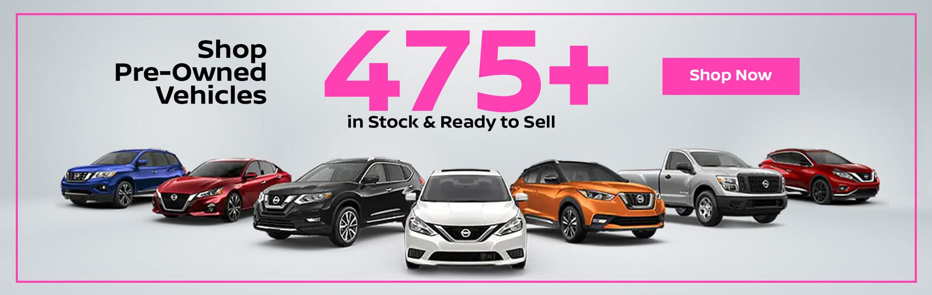 475+ Pre-Owned Vehicles in Stock