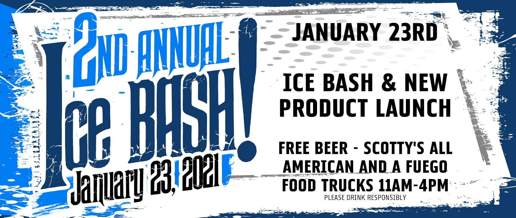 2nd Annual Ice Bash!