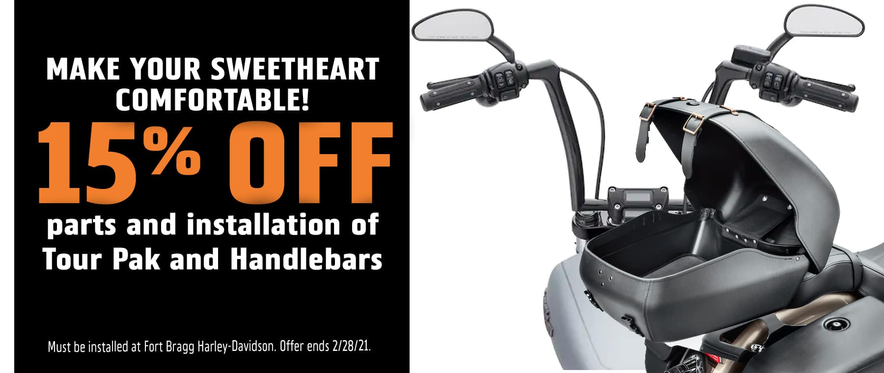 15% OFF Parts and Installation of Tour Pak and Handlebars