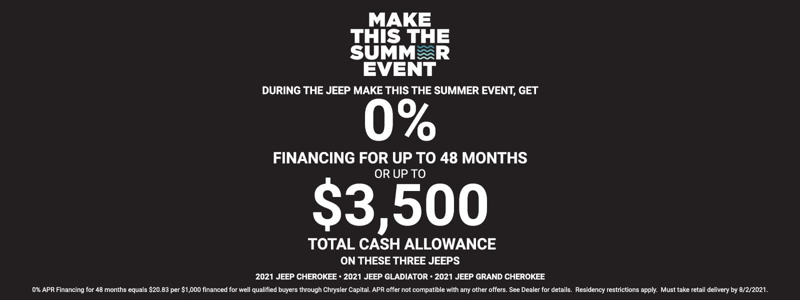 2021 Make This The Summer Offer