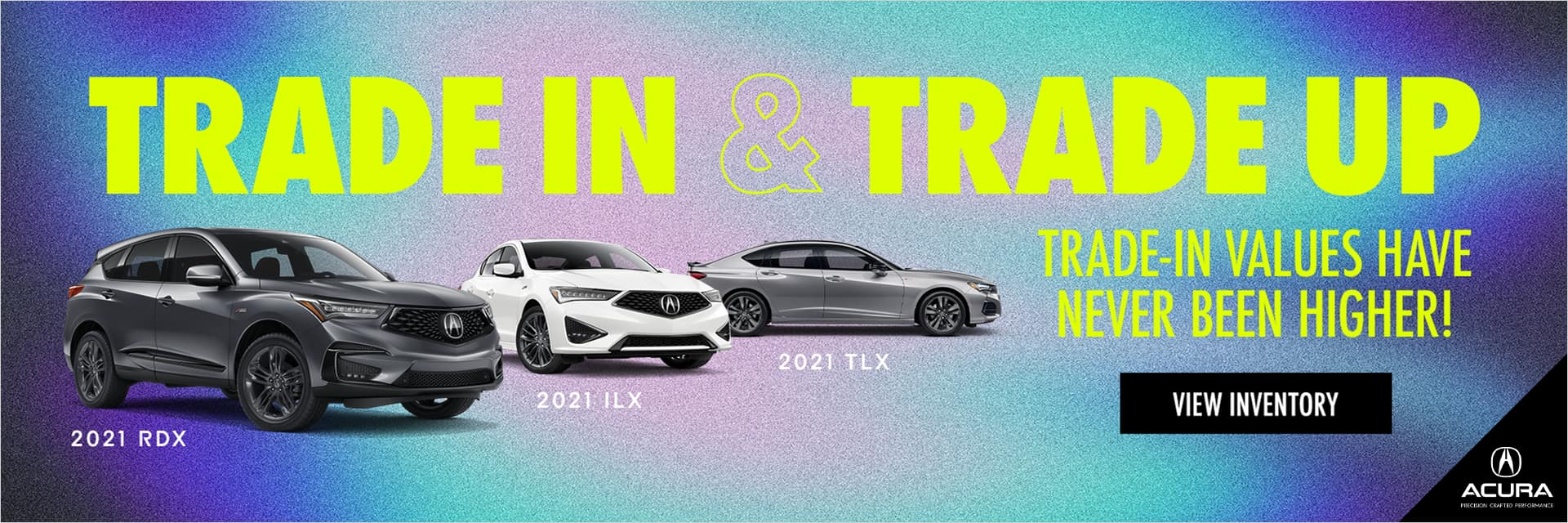 1920x640_21038_Acura Trade-In Messaging_DAA_CTROT_CA