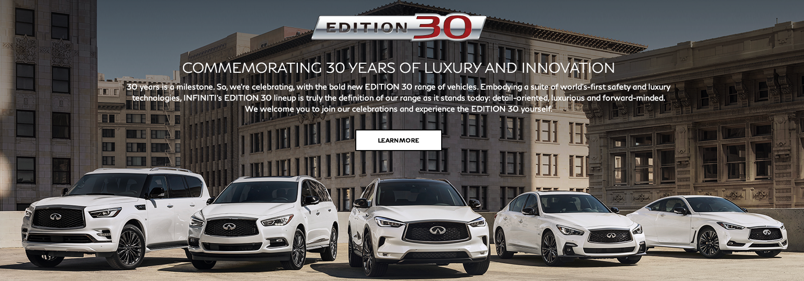 INFINITI Edition 30 - Learn More