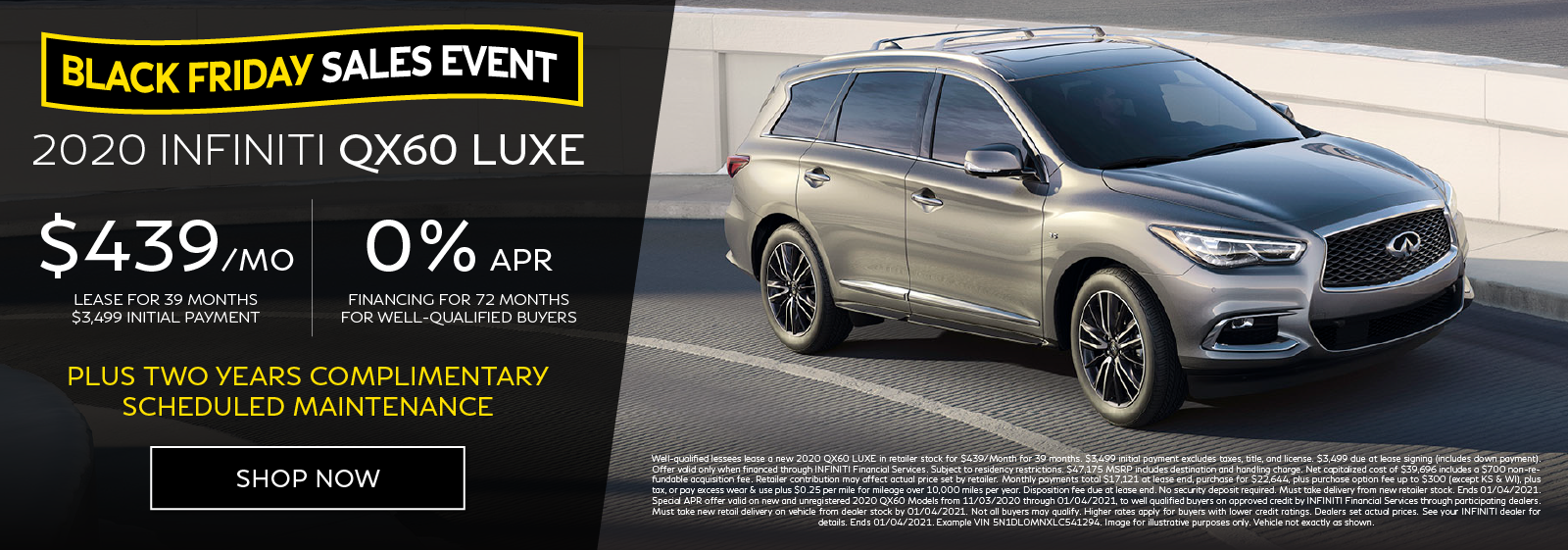Well-qualified customers can lease a new 2020 QX60 LUXE for $439 per month for 39 months OR get 0% APR financing for 72 months. Click to shop now.
