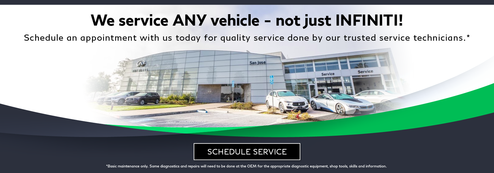 We service any vehicle - not just INFINITI! Click to schedule service.