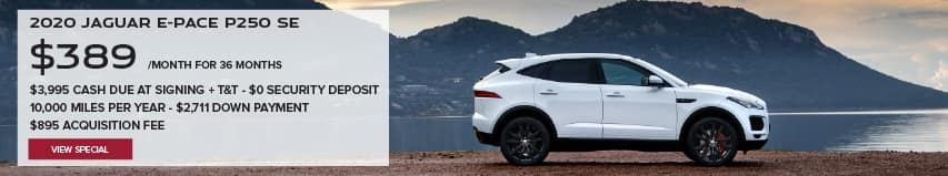 2020 JAGUAR E-PACE P250 SE. $389 PER MONTH. 36 MONTH LEASE TERM. $3,995 CASH DUE AT SIGNING. $0 SECURITY DEPOSIT. 10,000 MILES PER YEAR. $2,711 DOWN PAYMENT. $895 ACQUISITION FEE. EXCLUDES RETAILER FEES, TAXES, TITLE AND REGISTRATION FEES, PROCESSING FEE AND ANY EMISSION TESTING CHARGE. OFFER ENDS 9/30/2020. VIEW INVENTORY. WHITE JAGUAR E-PACE PARKED ON DIRT ROAD.