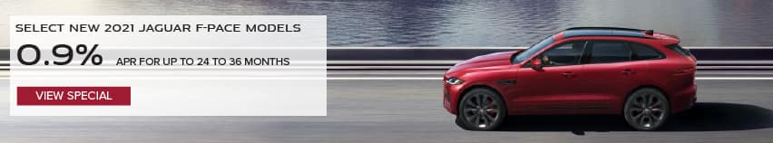 SELECT NEW 2021 JAGUAR F-PACE MODELS. BASE MSRP FROM $53,895. FINANCE AT 0.9% APR FOR 24 TO 36 MONTHS. EXCLUDES TAXES, TITLE, LICENSE AND FEES. OFFER ENDS 9/30/2021. VIEW SPECIAL. RED JAGUAR F-PACE DRIVING DOWN ROAD NEAR LAKE.