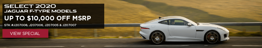 SELECT 2020 JAGUAR F-TYPE MODELS. UP TO $10,000 OFF MSRP. STOCK NUMBERS J207008, J207006, J207005 AND J207007. VIEW INVENTORY. WHITE JAGUAR F-TYPE COUPE DRIVING DOWN ROAD IN COUNTRYSIDE.