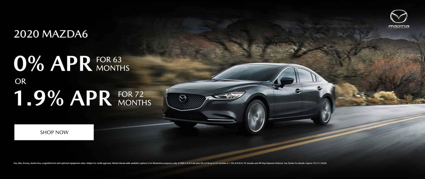 0% for 63 months or 1.9% for 72 months on a 2020 Mazda6