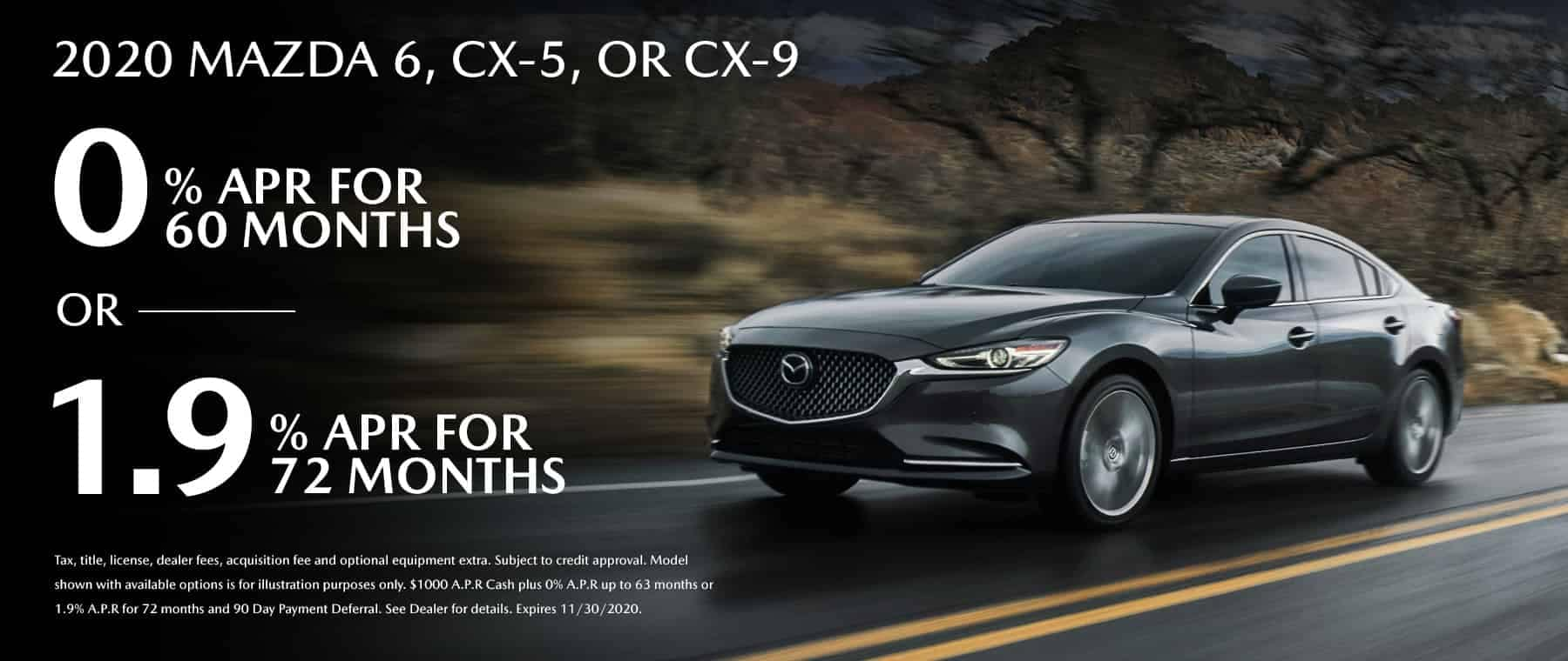 0% for 60 months on new Mazda 6, CX-5, CX-9