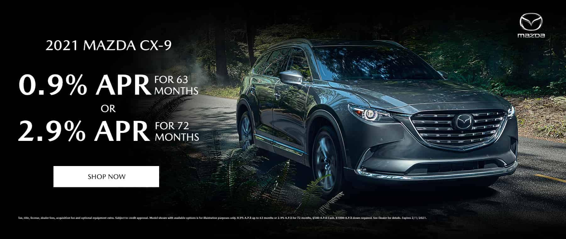2020 Mazda CX-9 0.9% APR for 63 months or 2.9% APR for 72 months