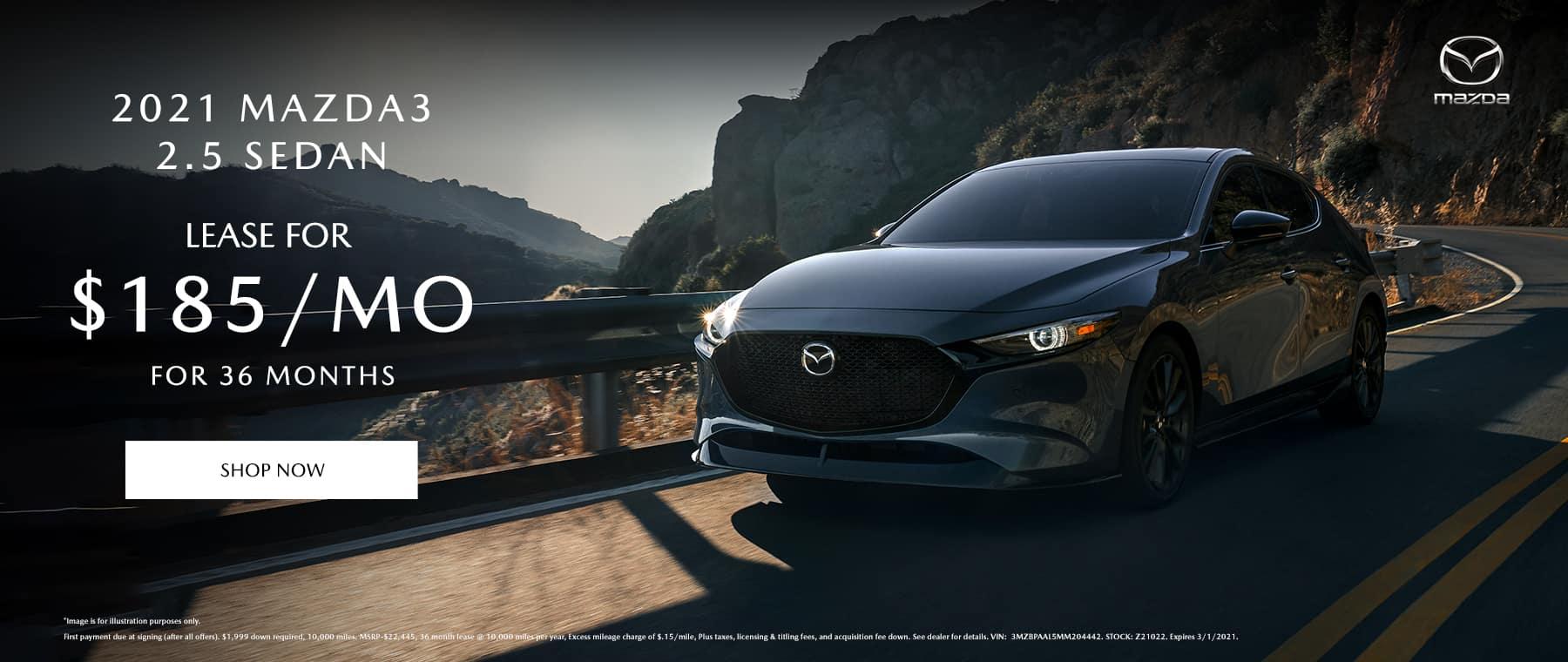 2021 Mazda3 2.5 Sedan $185/Month for 36 Months