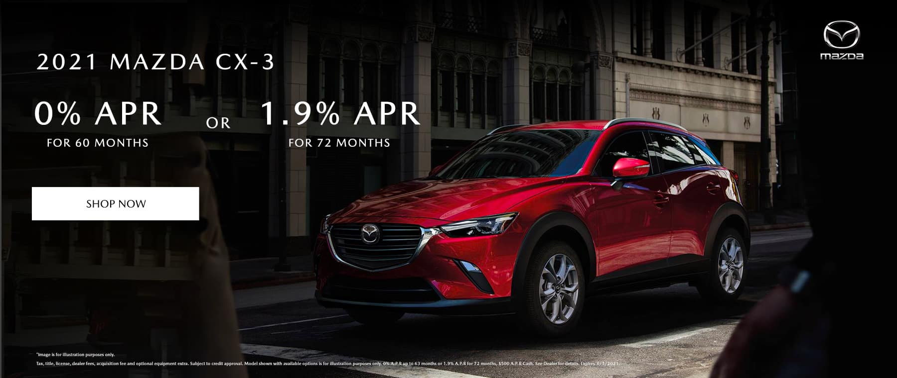 2021 Mazda CX-3 0% for 60 or 1.9% for 72