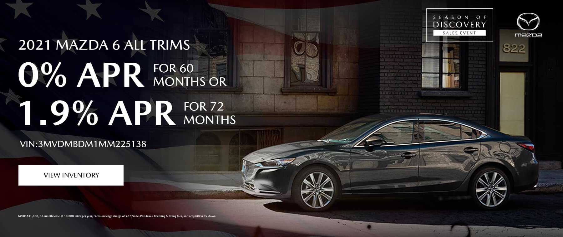 2021 Mazda 6 All Trims 0% APR for 60 months or 1.9% APR for 72 months Vin:3MVDMBDM1MM225138