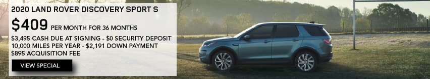 2020 LAND ROVER DISCOVERY SPORT S. $409 PER MONTH. 36 MONTH LEASE TERM. $3,495 CASH DUE AT SIGNING. $0 SECURITY DEPOSIT. 10,000 MILES PER YEAR. EXCLUDES RETAILER FEES, TAXES, TITLE AND REGISTRATION FEES, PROCESSING FEE AND ANY EMISSION TESTING CHARGE. ENDS 11/2/2020. VIEW SPECIAL. BLUE DISCOVERY SPORT PARKED ON FOOTBALL FIELD.