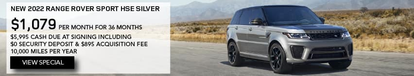NEW 2022 RANGE ROVER SPORT HSE SILVER. $1,079 PER MONTH. 36 MONTH LEASE TERM. $5,995 CASH DUE AT SIGNING. $0 SECURITY DEPOSIT. 10,000 MILES PER YEAR. EXCLUDES RETAILER FEES, TAXES, TITLE AND REGISTRATION FEES, PROCESSING FEE AND ANY EMISSION TESTING CHARGE. OFFER ENDS 11/1/2021. VIEW SPECIAL. SILVER RANGE ROVER SPORT DRIVING THROUGH DESERT.