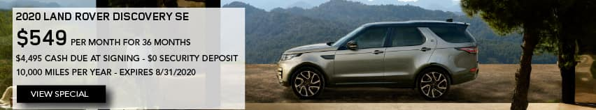 2020 LAND ROVER DISCOVERY SE. $549 PER MONTH. 36 MONTH LEASE TERM. $4,495 CASH DUE AT SIGNING. $0 SECURITY DEPOSIT. 10,000 MILES PER YEAR. EXCLUDES RETAILER FEES, TAXES, TITLE AND REGISTRATION FEES, PROCESSING FEE AND ANY EMISSION TESTING CHARGE. ENDS 8/31/2020. VIEW SPECIAL. SILVER LAND ROVER DISCOVERY PARKED IN DRIVEWAY.