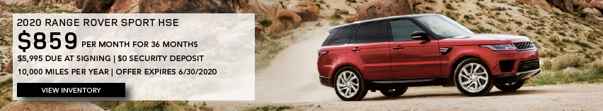 Red 2020 RANGE ROVER SPORT HSE on road in front of rocks. $859 PER MONTH. 36 MONTH LEASE TERM. $5,995 CASH DUE AT SIGNING. $0 SECURITY DEPOSIT. 10,000 MILES PER YEAR. EXCLUDES RETAILER FEES, TAXES, TITLE AND REGISTRATION FEES, PROCESSING FEE AND ANY EMISSION TESTING CHARGE. OFFER ENDS 6/30/2020.