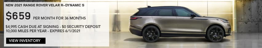 NEW 2021 RANGE ROVER VELAR R-DYNAMIC S. $659 PER MONTH. 36 MONTH LEASE TERM. $4,995 CASH DUE AT SIGNING. $0 SECURITY DEPOSIT. 10,000 MILES PER YEAR. EXCLUDES RETAILER FEES, TAXES, TITLE AND REGISTRATION FEES, PROCESSING FEE AND ANY EMISSION TESTING CHARGE. ENDS 6/1/2021. VIEW INVENTORY. BROWN RANGE ROVER VELAR PARKED IN FRONT OF GLASS BUILDING.