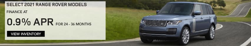 SELECT 2021 RANGE ROVER MODELS. FINANCE AT 0.9% APR FOR 24 TO 36 MONTHS. EXCLUDES TAXES, TITLE, LICENSE AND FEES. OFFER ENDS 6/1/2021. VIEW INVENTORY. BLUE RANGE ROVER DRIVING DOWN ROAD IN COUNTRYSIDE.