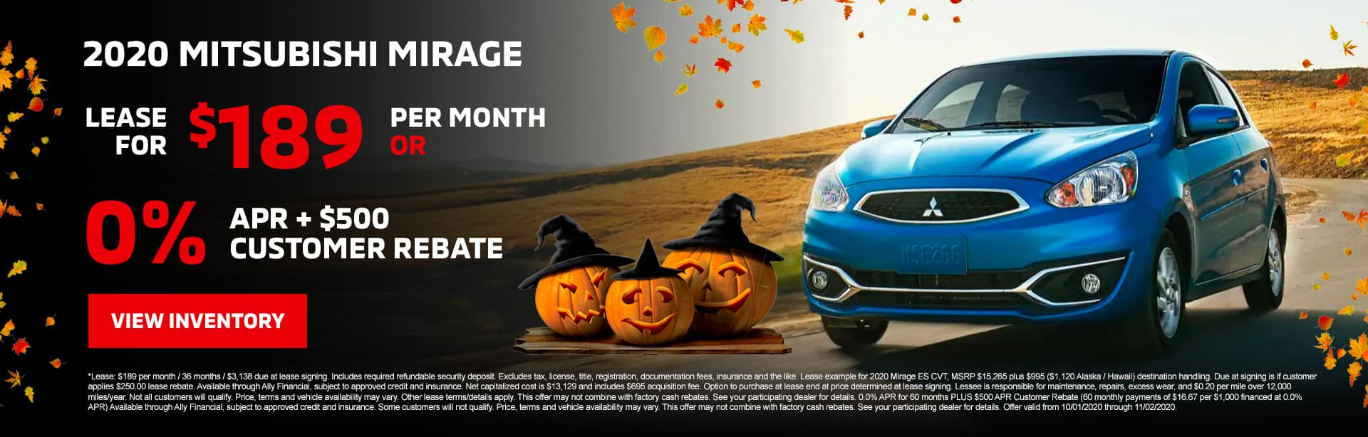 2020 Mitsubishi Mirage Lease for $189/mo with $3,138 due at signing OR 0.0% APR + $500 Customer Rebate