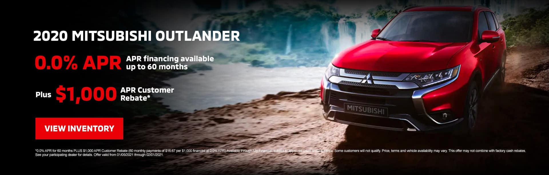 2020 Mitsubishi Outlander: 0.0% APR financing available up to 60 months PLUS $1,000 APR Customer Rebate*