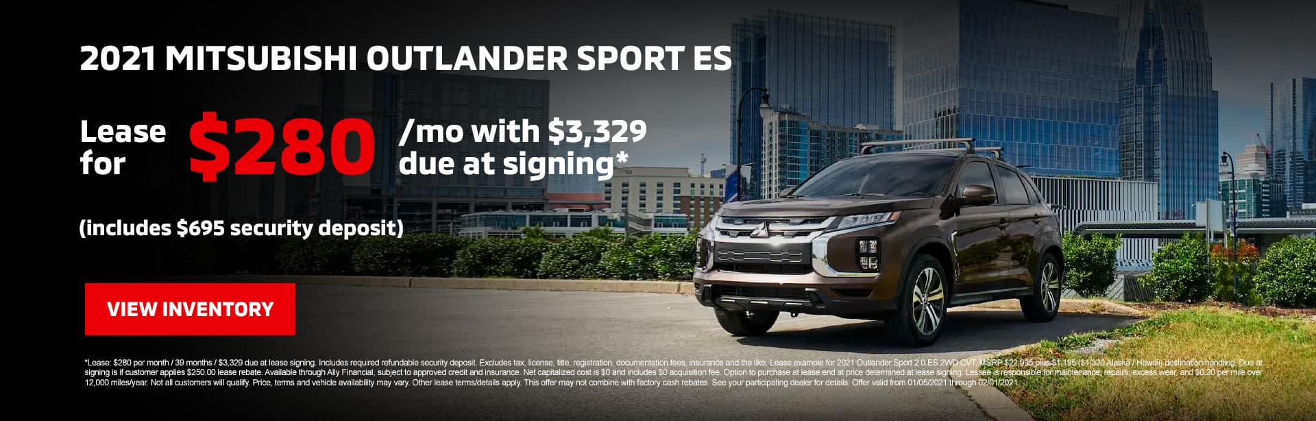 2021 Mitsubishi Outlander Sport ES: Lease for $280/mo with $3,329 due at signing* (includes $695 security deposit)
