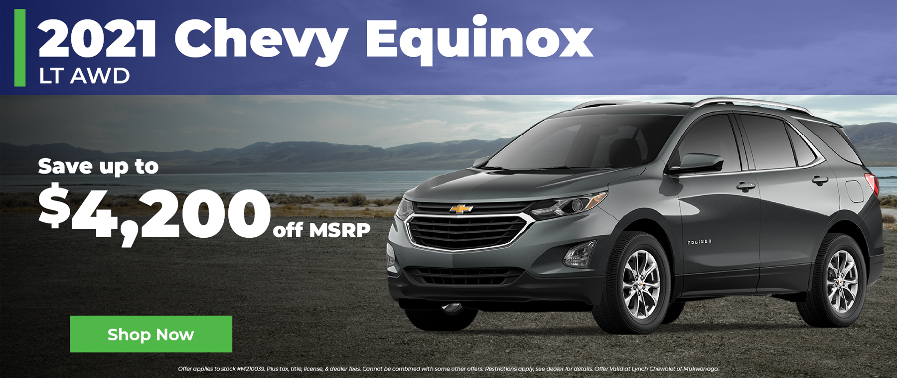 Save $4200 off MSRP on a 2021 Chevy Equinox in Mukwonago Wisconsin