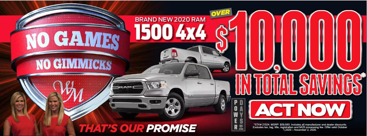 No Games No Gimmicks. 2020 RAM 1500 4x4 $10,000 in Total Savings* Act Now