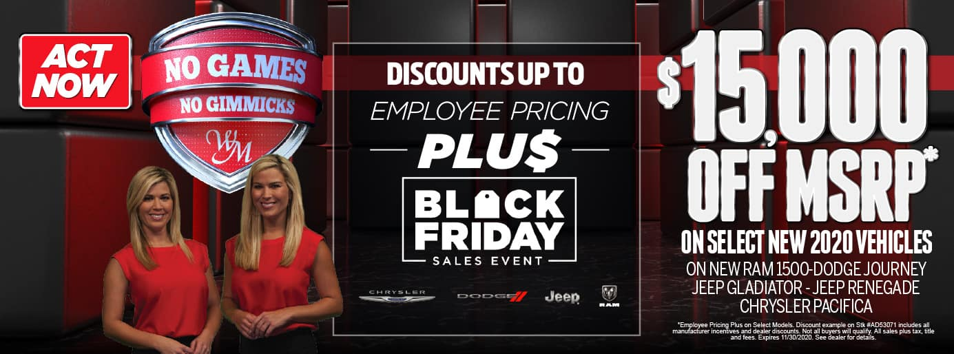 Black Friday Sales Event-Discounts up to $15,000 OFF MSRP on Ram 1500, Dodge Journey, Jeep Gladiator, Jeep Renegade and Chrysler Pacifica. Act Now