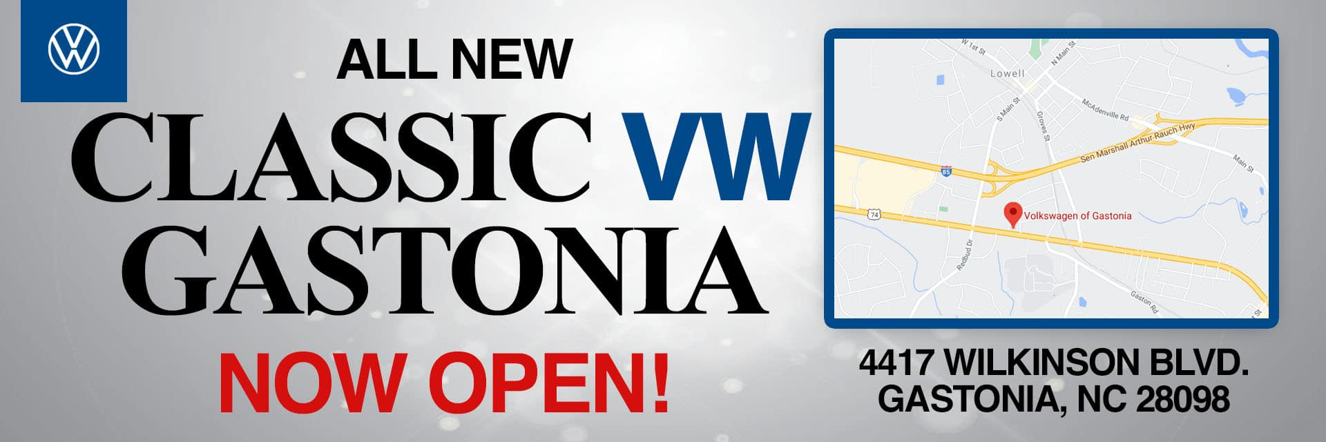 Now Open SliderClassic VW of Gastonia Now Open