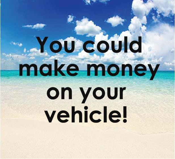 Make Money on My Vehicle