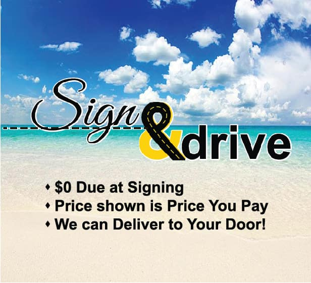Sign and Drive 0 due at signing