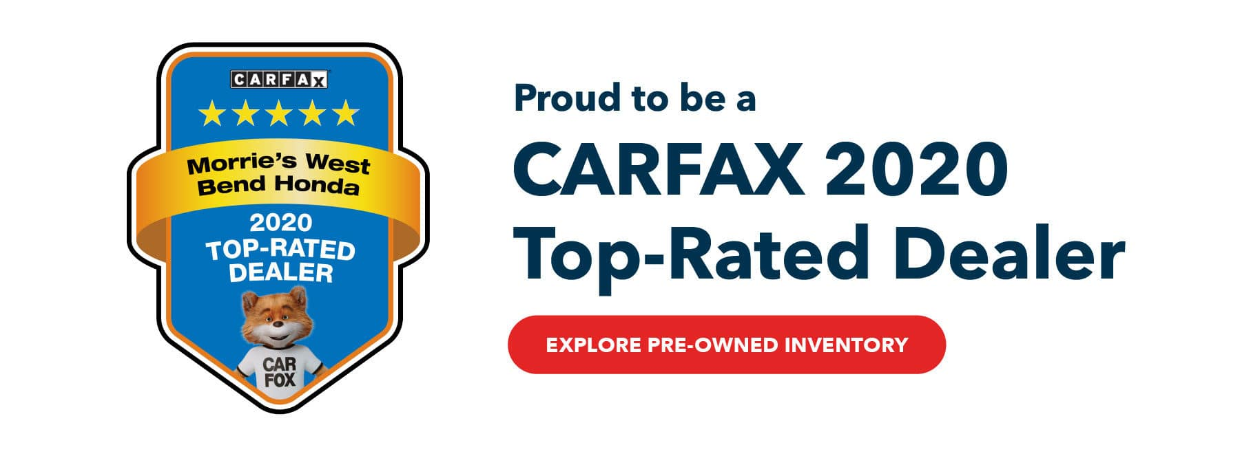 Proud to be a CarFax 2020 Top-Rated Dealer
