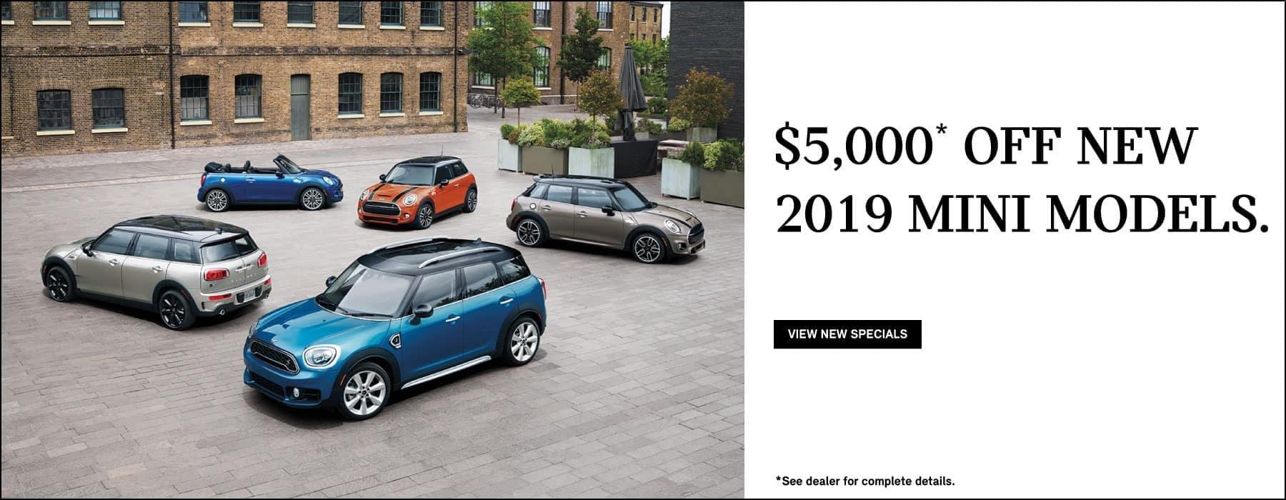 MINI Family 2019 Models.  $5,000 Off New 2019 MINI Models.  See dealer for complete details.