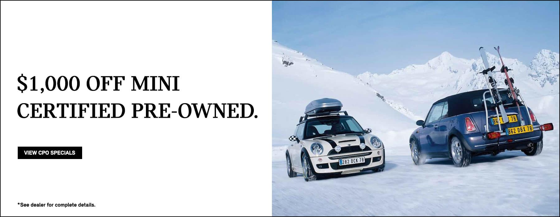 $1,000 off MINI Certified Pre-owned models.