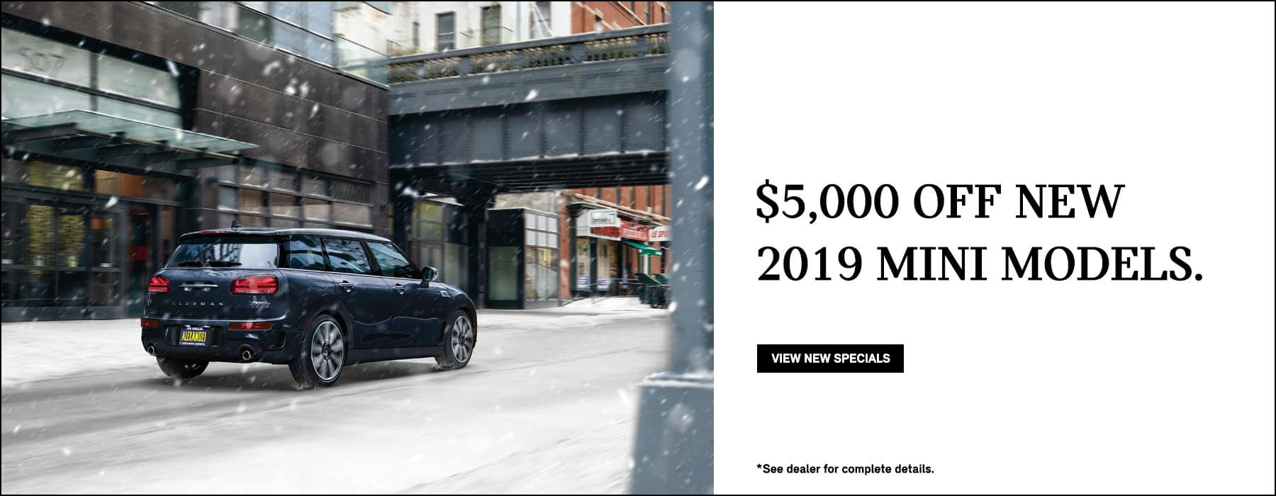 $5,000 off new 2019 MINI models.
