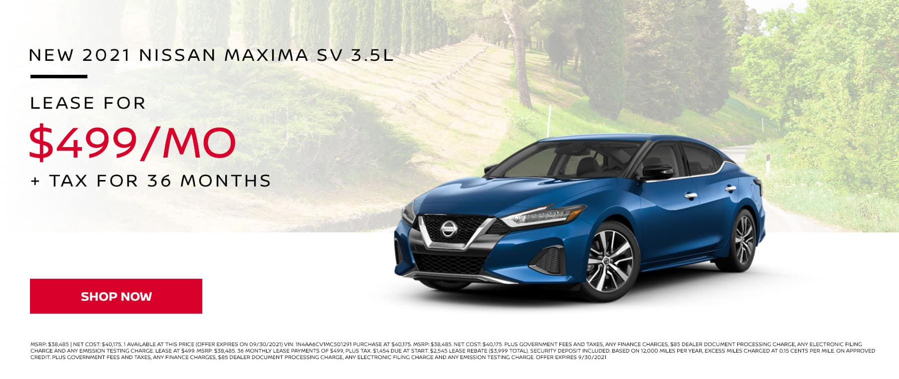 New 2021 Nissan Maxima SV 3.5L, Lease for $499 per Month + Tax for 36 months