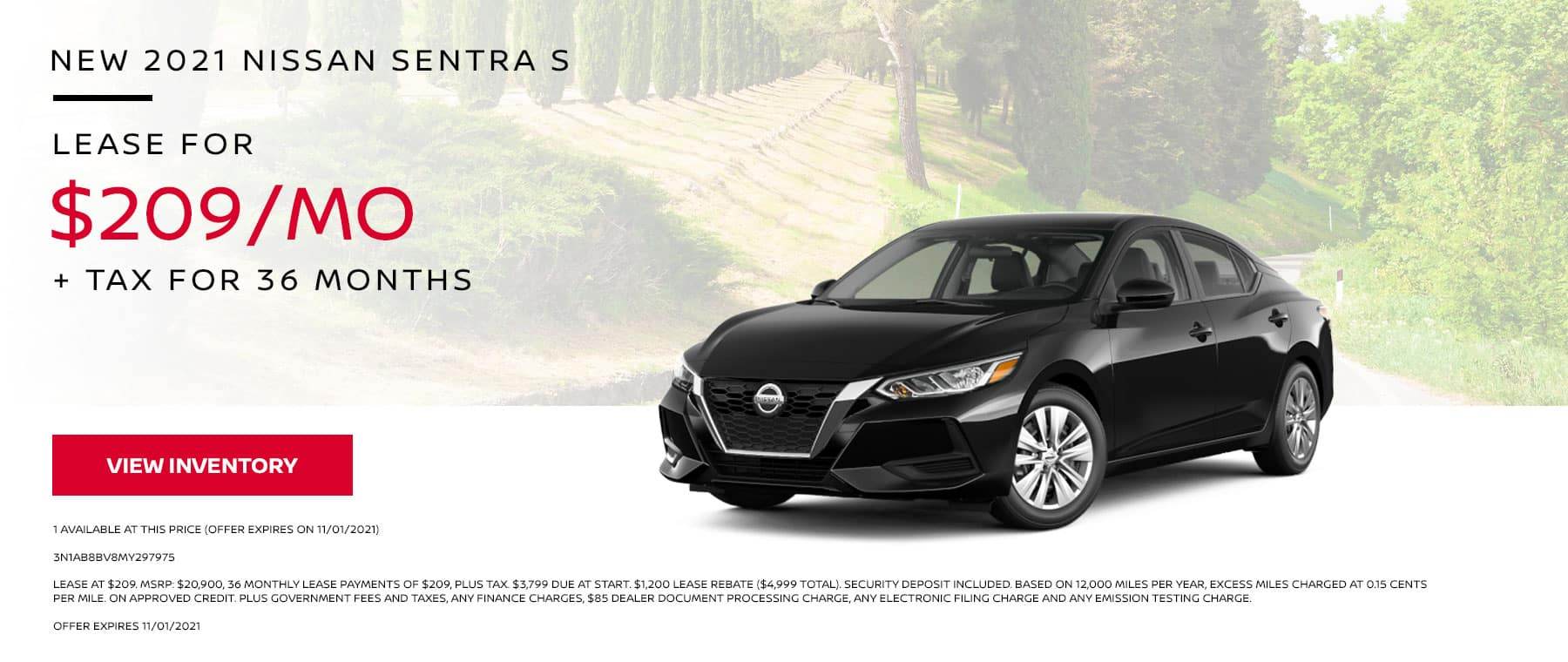 New 2021 Nissan Sentra S. Lease for $209 per Month + Tax for 36 Months