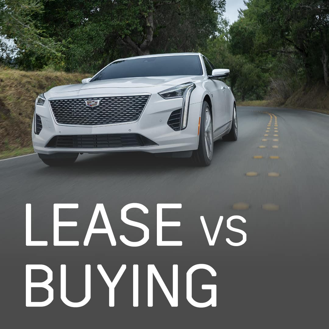 Leasing vs buying at Patrick Cadillac