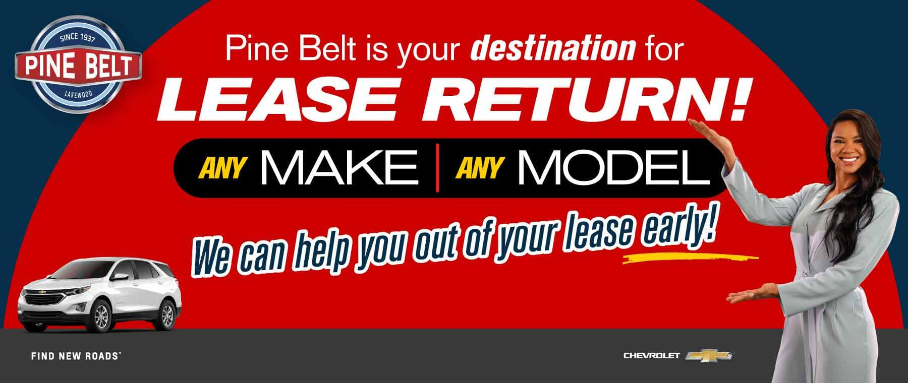 Chevy Lease Return - Lease Return Center for all makes and models at Pine Belt