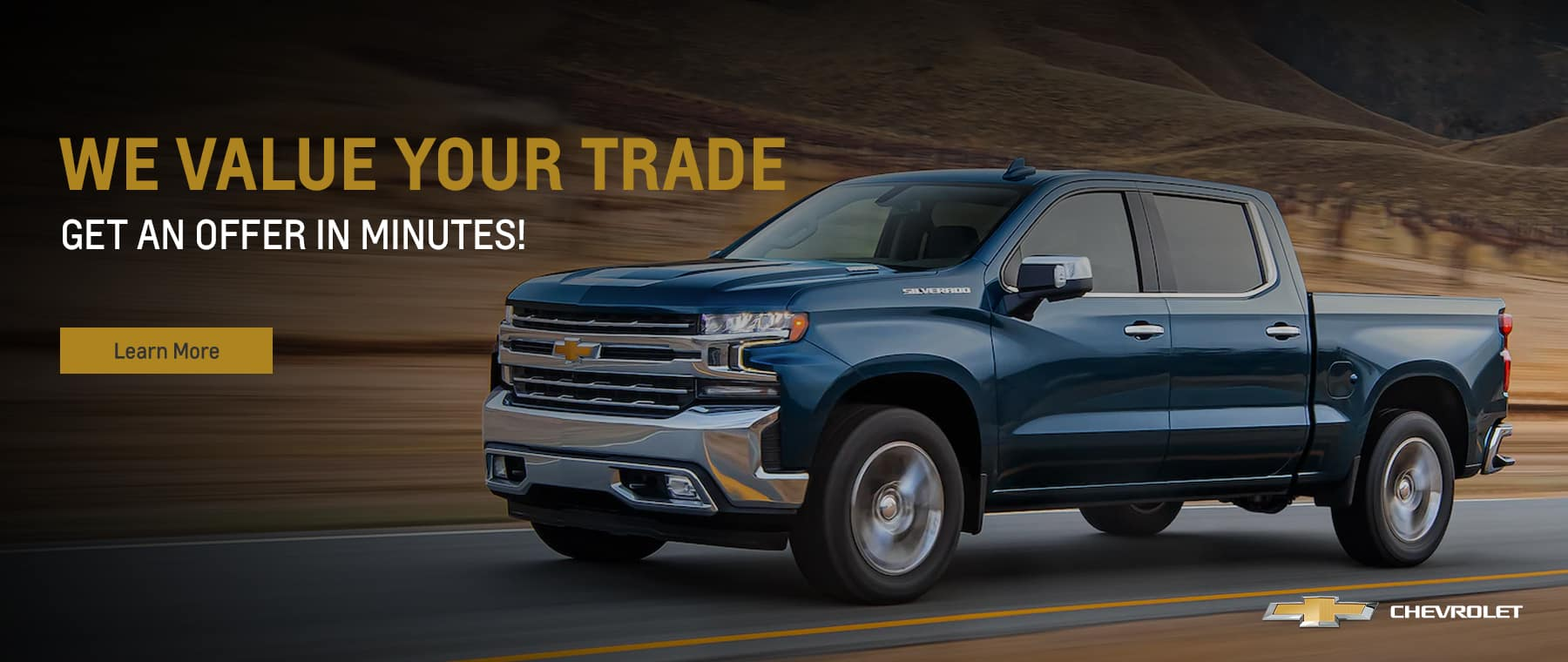 We Value Your Trade Get an offer in minutes!