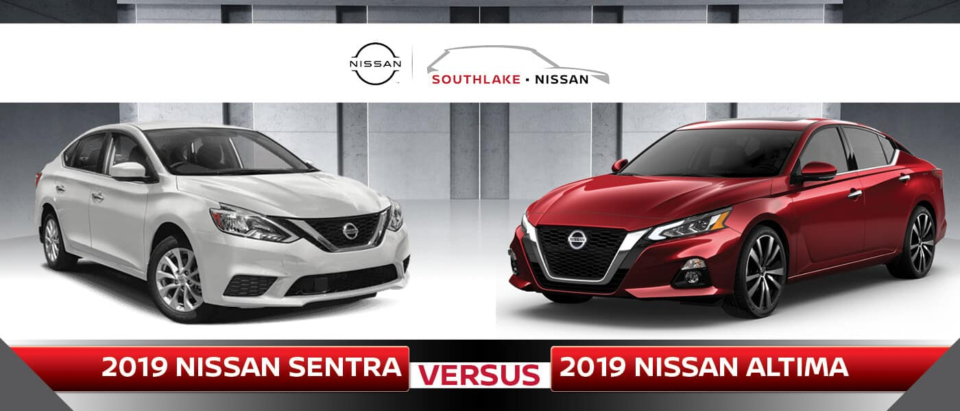 2019 Nissan Sentra vs. 2019 Nissan Altima