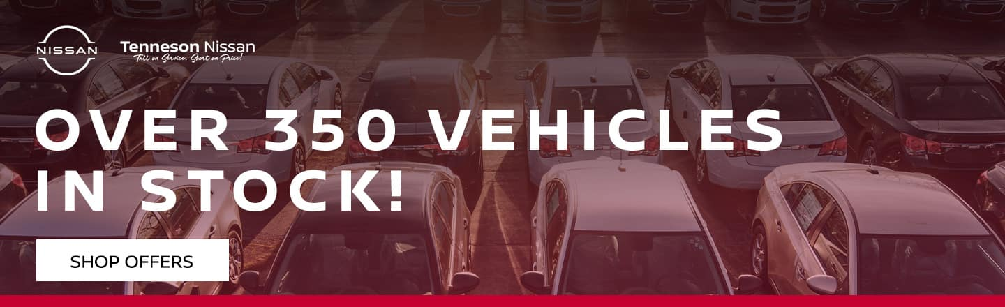 Over 350 Vehicles In Stock Largest Inventory in the Area!