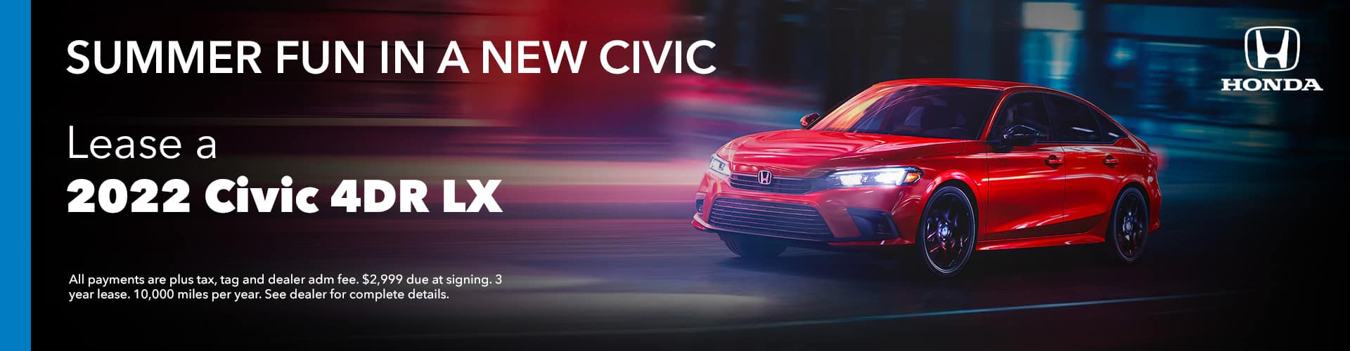 SUMMER FUN IN A NEW Civic, Lease 2022 Civic