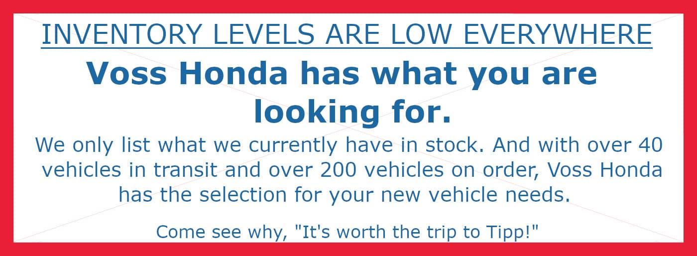 Voss Honda can meet your vehicle needs