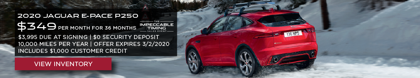 RED 2020 JAGUAR E-PACE P250 on snowy road. $349 PER MONTH. 36 MONTH LEASE TERM. $3,995 CASH DUE AT SIGNING. INCLUDES $1,000 CUSTOMER CREDIT. $0 SECURITY DEPOSIT. 10,000 MILES PER YEAR. OFFER ENDS 3/2/2020.
